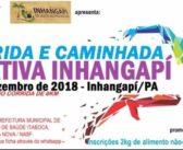 Prorrogada as Inscrições da I CORRIDA E CAMINHADA VIDA ATIVA no Município de Inhangapi até o dia 29/11/2018